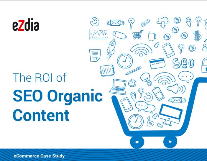 The ROI of SEO Organic Content