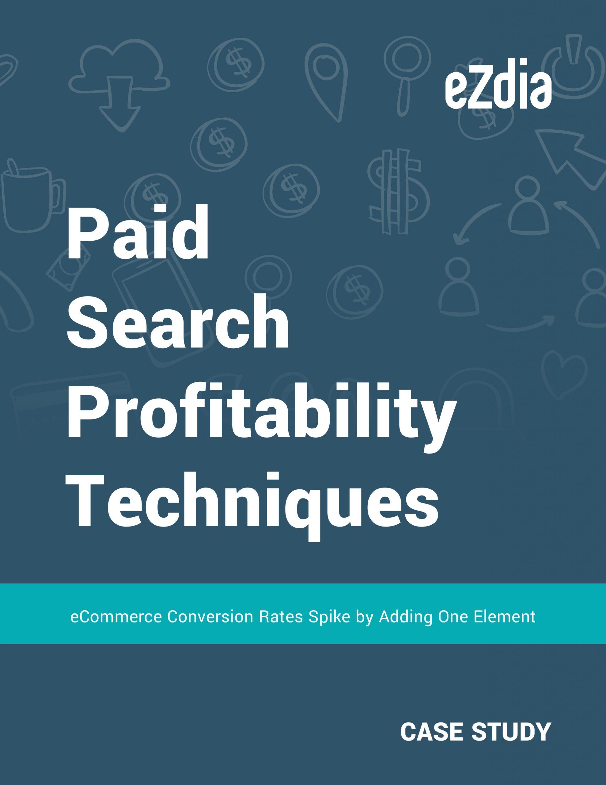 Paid Search Profitability Techniques