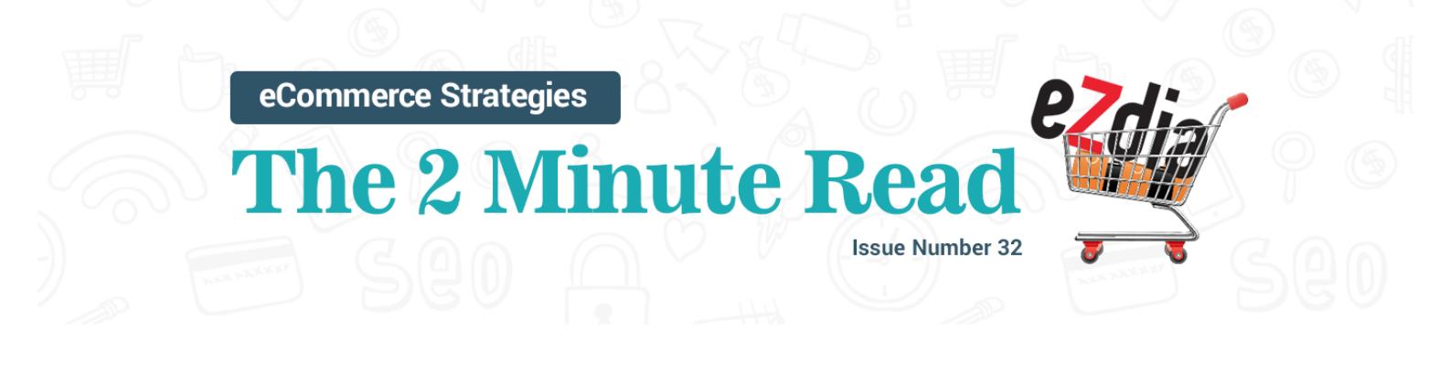 eCommerce Strategies - 2 Minute Read